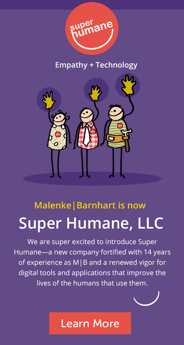 Malenke | Barnhart is now Super Humane, LLC